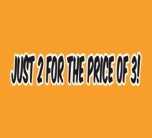 Just 2 For The Price Of 3! by Maria  Gonzalez