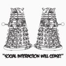 &quot;SOCIAL INTERACTION WILL CEASE!&quot; (black print) by Corneilius