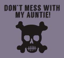 Don't Mess With My Auntie Kids Tee