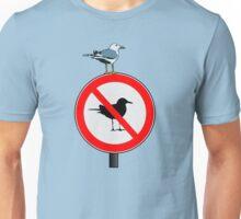 Seagull No Seagulls Sign Unisex T-Shirt