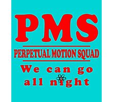 PMS - Perpetual Motion Squad Photographic Print