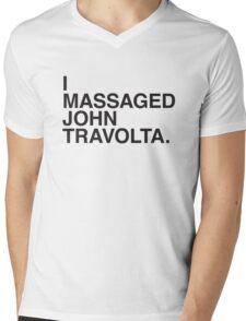 I MASSAGED JOHN TRAVOLTA Mens V-Neck T-Shirt