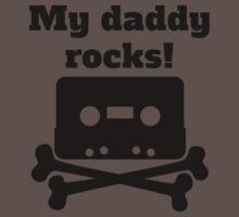 My Daddy Rocks Baby Tee