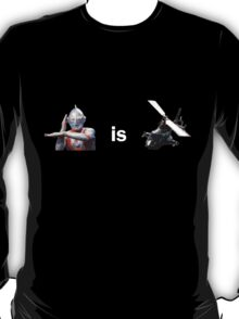 Ultraman is Airwolf T-Shirt