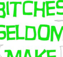 'Well Behaved Bitches...' Rihanna Quote Green & Black Design Sticker