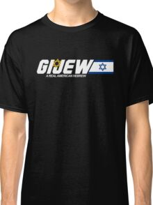 GI Jew - The Real American Hebrew Classic T-Shirt