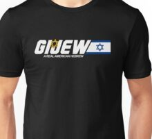 GI Jew - The Real American Hebrew Unisex T-Shirt