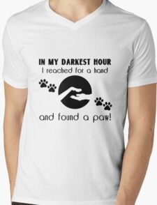 In my Darkest Hour I Reached for a Paw Mens V-Neck T-Shirt