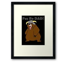 Fus Ro Dad! Framed Print