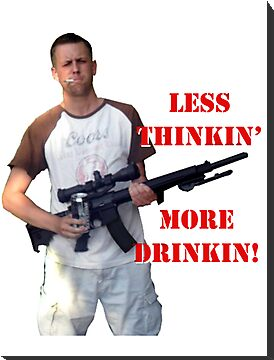 Less Thinkin More Drinkin 2 by codyst