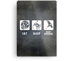 Eat, Sleep, Slay Dragons Metal Print