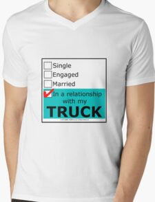 In A Relationship With My Truck Mens V-Neck T-Shirt