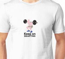 Keep on SQUATTING Unisex T-Shirt