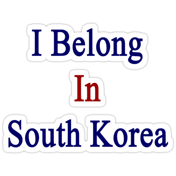 I Belong In South Korea by supernova23