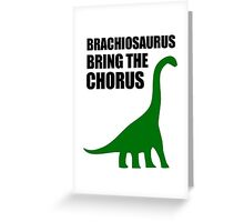 Brachiosaurus, Bring The Chorus Greeting Card