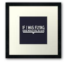 If I was flying... Framed Print