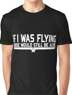 If I was flying... Graphic T-Shirt