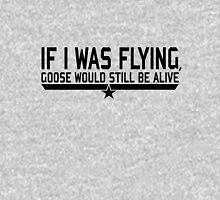 If I was flying... Unisex T-Shirt