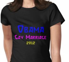 barack obama supports gay marriage 2012 Womens Fitted T-Shirt