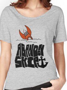 Abandon Ship  Women's Relaxed Fit T-Shirt
