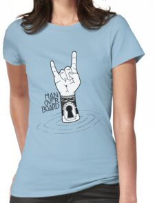 Man Over Board Womens Fitted T-Shirt