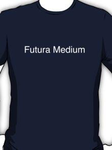 Futura Medium (white) T-Shirt