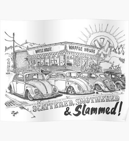 Scattered, Smothered & Slammed Poster