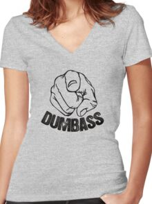 Stop Being A Dumbass Women's Fitted V-Neck T-Shirt