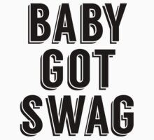 Baby Got Swag Kids Tee