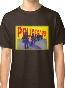 Police Power Classic T-Shirt