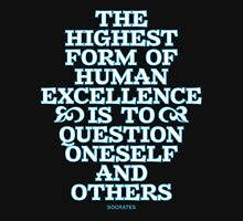 Question Oneself and Others Unisex T-Shirt