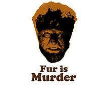 Fur is Murder Photographic Print