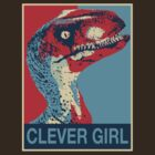 Clever Girl - Raptor Propaganda by digihill