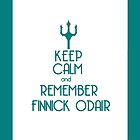 'Keep Calm And Remember Finnick Odair' by wabbzy