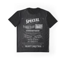 Politically Correct or Incorrect Black Chalkboard Christmas - I Graphic T-Shirt