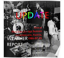 (1986-07-05) Weather Report Update, Hollabrunn, Austria, July 5, 1986, cd cover (1986-07-05) Weather Report Update, Hollabrunn, Austria, July 5, 1986(C2015) Poster