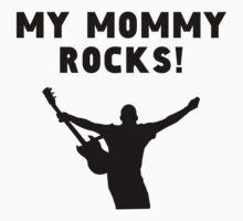 My Mommy Rocks One Piece - Long Sleeve
