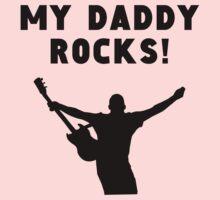 My Daddy Rocks Kids Tee