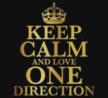 Keep Calm and Love One Direction (Gold Edition) by mrtdoank