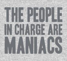 The People in Charge are Maniacs -Grey One Piece - Short Sleeve