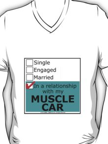 In A Relationship With My Muscle Car T-Shirt