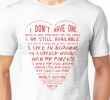 Form an orderly queue, ladies Unisex T-Shirt