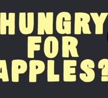 Rick and Morty-- Hungry for Apples Sticker