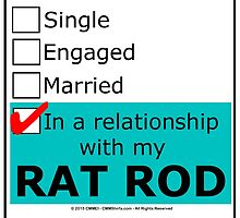 In A Relationship With My Rat Rod by cmmei
