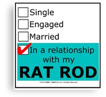 In A Relationship With My Rat Rod Canvas Print