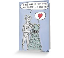 cyberdalek love Greeting Card