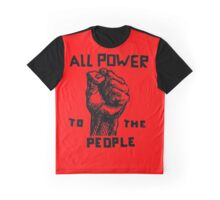 ALL POWER TO THE PEOPLE Graphic T-Shirt