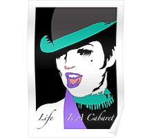 LIFE IS A CABARET Poster