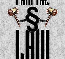 I am the law by GrandeDuc