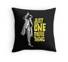 Columbo - Just One More Thing Throw Pillow